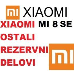 Xiaomi MI 8 SE ostali rezervni delovi