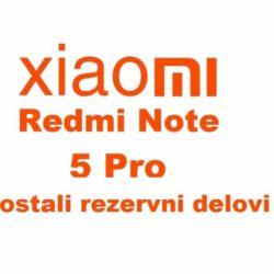 Xiaomi Redmi Note 5 Pro ostali rezervni delovi