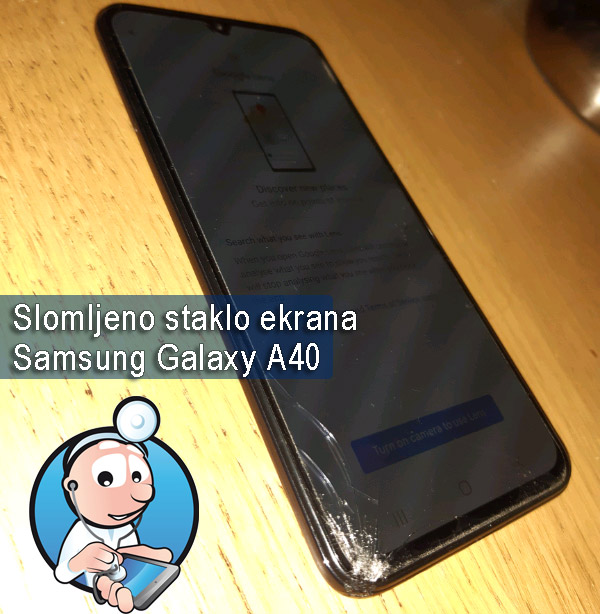 slomljeno staklo ekrana Samsung A40