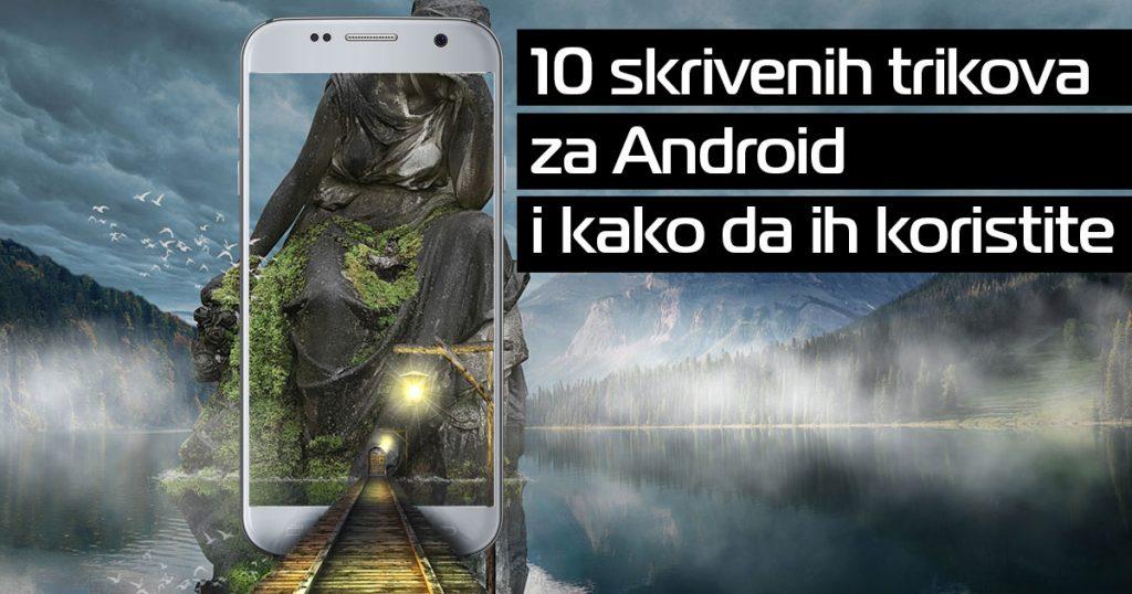 10 skrivenih trikova za Android