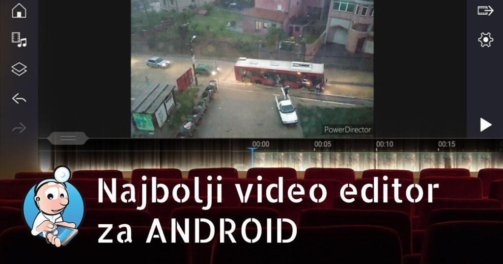 Najbolji video editor za Android u 2020. godini