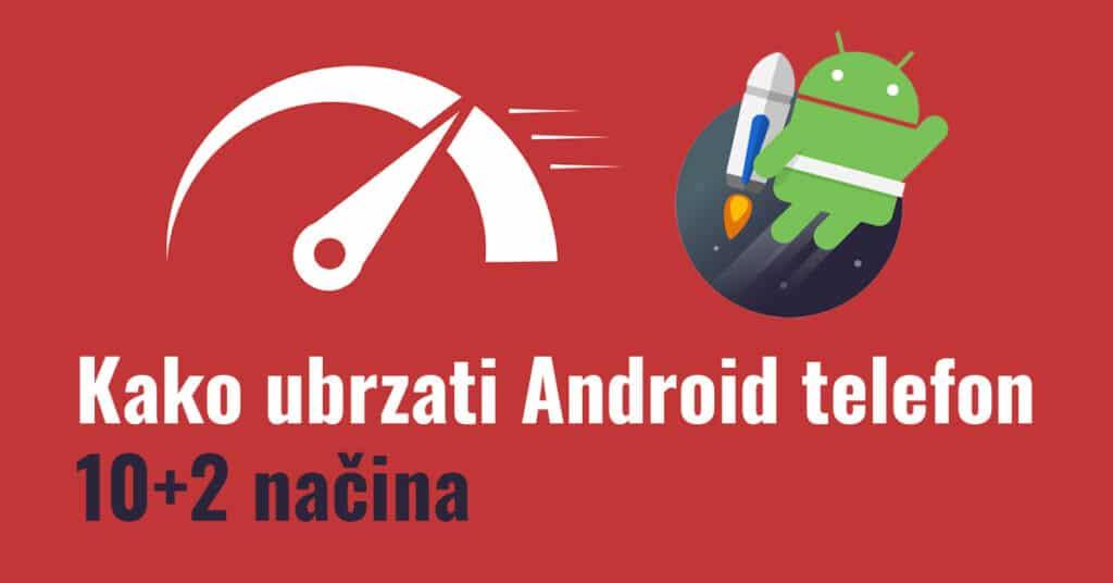 kako ubzati android telefon