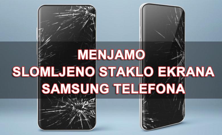 zamena stakla Samsung telefona
